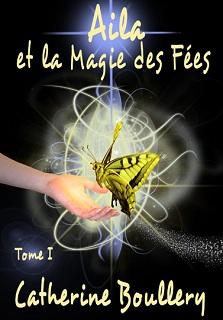Aila magie des fées Catherine Boullery Ebooks IDBOOX