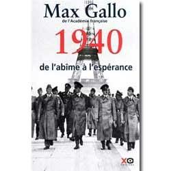 Max-Gallo-1940-de-l-abime-a-l-esperance-XO-Ebooks-02-IDBOOX