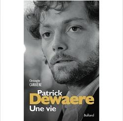 Patrick Dewaere Une Vie Ed Balland Ebooks IDBOOX