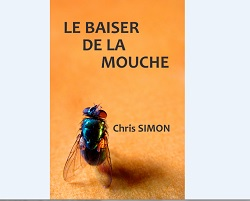 Le baiser de la mouche 2013 Chris Simon Ebook IDBOOX
