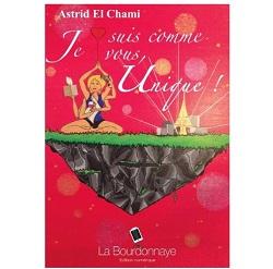 Astrid El Chami Je suis comme vous unique Ebooks IDBOOX