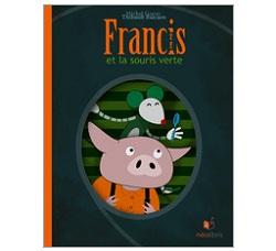 Francis et la souris verte ebook enfants IDBOOX