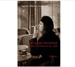 Les gens heureux lisent et boivent du café Agnes Martin-Lugand Ebook IDBOOX