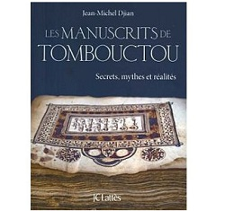 Les manuscrits de Tombouctou Jean Michel Djian Ebooks IDBOOX