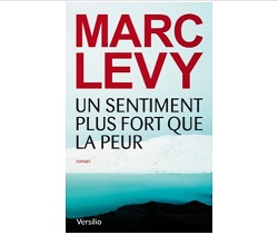 Marc Levy Un sentiment plus fort que la peur Ebooks IDBOOX