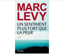 Marc Levy Un sentiment plus fort que la peur Ebooks IDBOOX