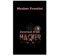 Journal d'un Hacker Maxime Frantini Ebook IDBOOX