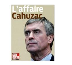 L affaire Cahuzac Sud Ouest Ebooks IDBOOX
