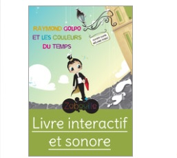 Raymond Golpo et les couleurs du temps Ebooks enfants IDBOOX