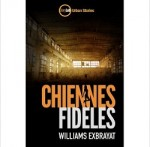 chiennes fideles Williams Exbrayat ebook IDBOOX
