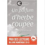 un parfum d'herbe coupee Nicolas Delesalle ebook IDBOOX