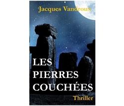 Jacques vandroux les pierres couchées ebook IDBOOX