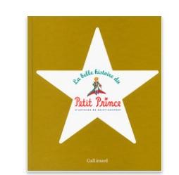 La belle histoire du petit prince Gallimard ebook IDBOOX