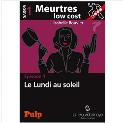 Meurtres low cost Isabelle Bouvier ebook IDBOOX