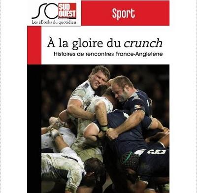 Rugby A la gloire du Crunch ebook IDBOOX