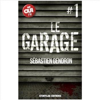 le garage Sebastien Gendron ebooks IDBOOX