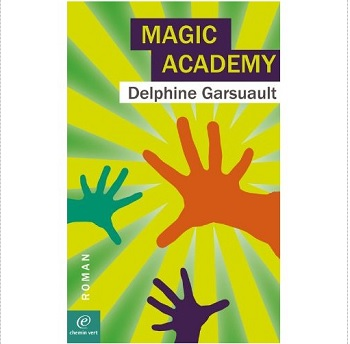 Magic Academy Chemin vert editions ebook IDBOOX