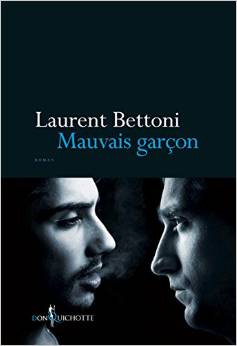 Laurent-Bettoni-Mauvais-garcon
