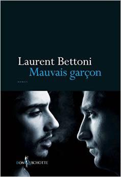 Laurent-Bettoni-Mauvais-garcon