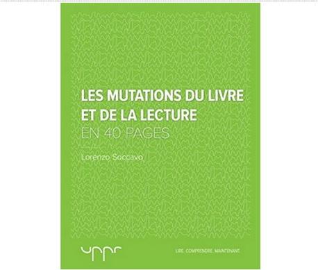 Les mutations du livre et de la lecture L. Soccavo ebooks IDBOOX