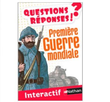 Questions R 233 Ponses Sur La Premi 232 Re Guerre Mondiale
