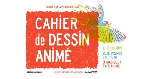 Le Cahier de Dessin Animé interactif est disponible !