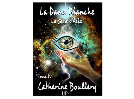 saga d aila la dame blanche tome 4 catherine boullery ebook IDBOOX