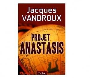 projet anastasis J. Vandroux