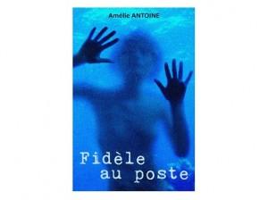 Amelie Antoine fidele au poste ebook