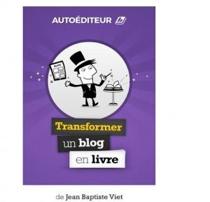 autoéditeur transformer un blog en livre JB Viet