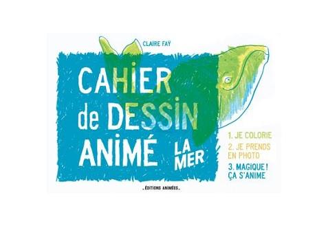 cahier de dessin anime la mer appli livre