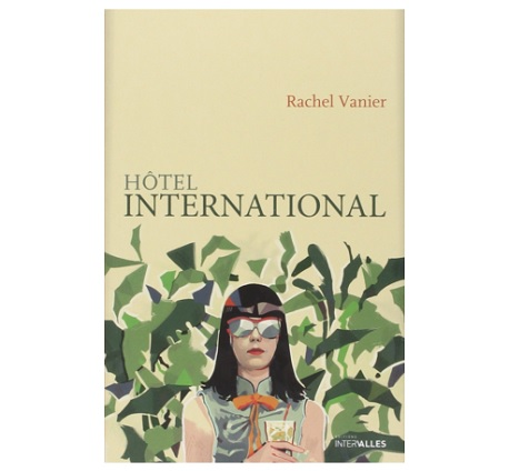 Hotel international Rachel vanier ebook