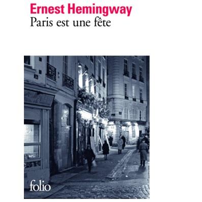 Paris Est Une Fete Hemingway