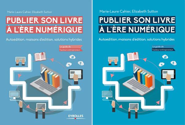 publier son livre a l ere numerique E Sutton ML Cahier