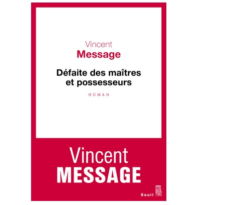 vincent message defaite des maitres et possesseurs ebook