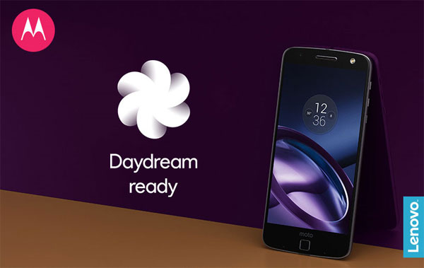 Moto Z Daydream et Android Nougat