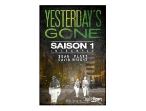 yesterday-s-gone-sean-platt-david-wright-ebook-livre
