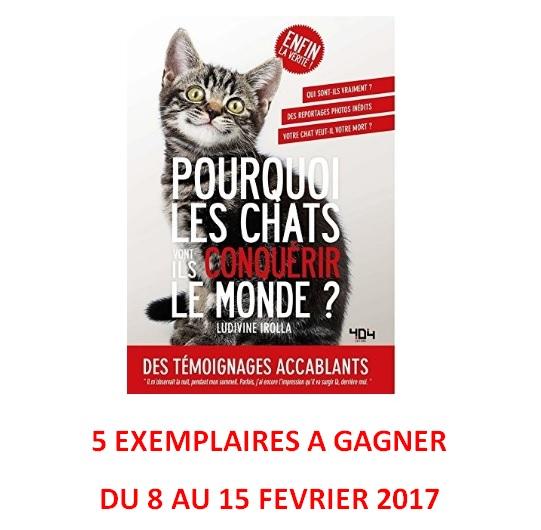 jeu concours pourquoi les chats vont ils conqu rir le monde 5 livres gagner idboox. Black Bedroom Furniture Sets. Home Design Ideas