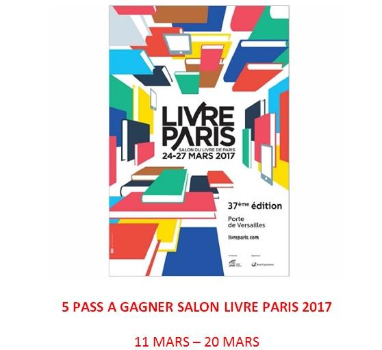 Jeu concours 5 pass pour le salon livre paris gagner - Salon du jeu video paris 2017 ...