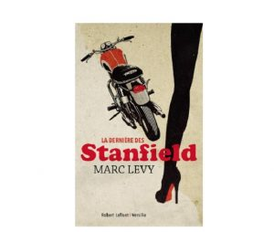 la derniere des stanfield marc levy ebook papier