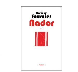nador thriller therese fournier