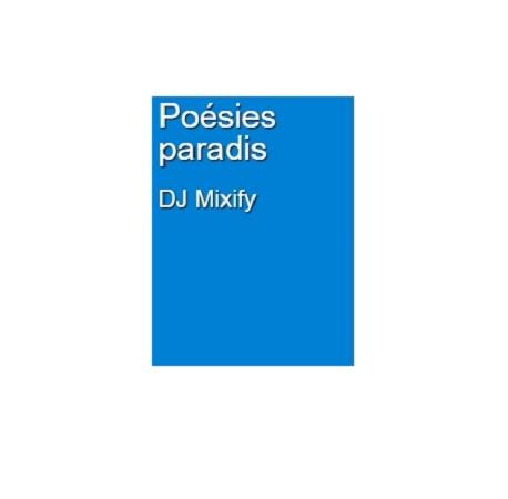 poesies paradis dj mixify