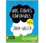 nos etoiles contraires livre dyslexie ebook