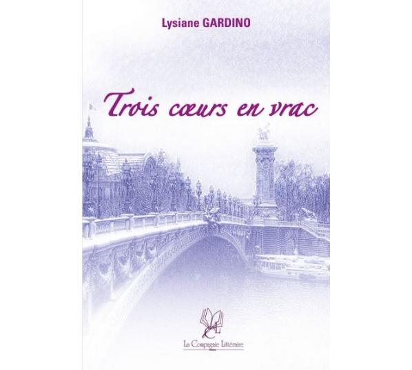 3 trois coeurs en vrac lysiane gardino livre ebook