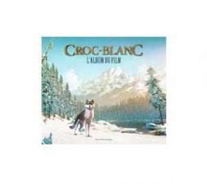 croc blanc l album du film