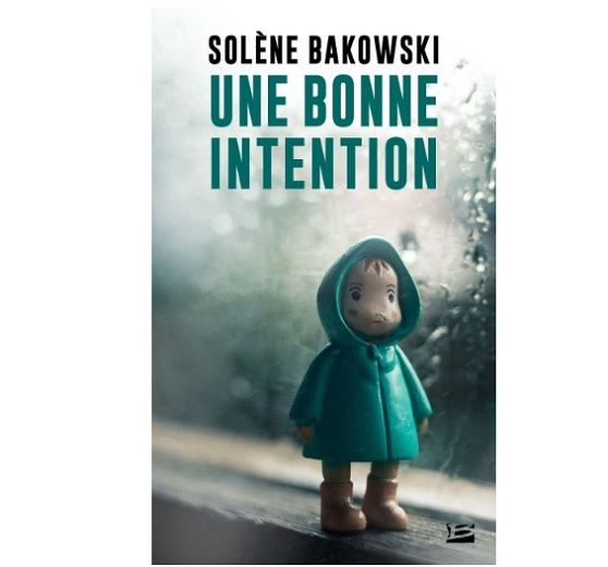 une bonne intention solene bakowski