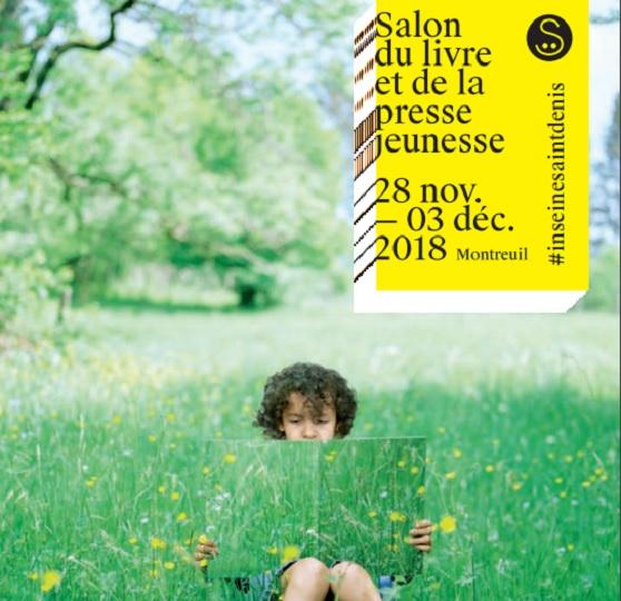 Salon du Livre et de la Presse Jeunesse 2018