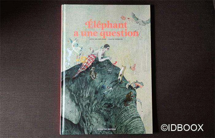 Livre enfant Éléphant a une question