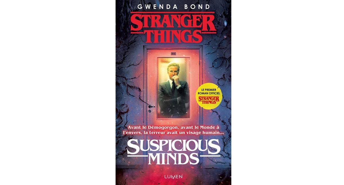 Stranger Things – Suspicious Minds le roman incontournable