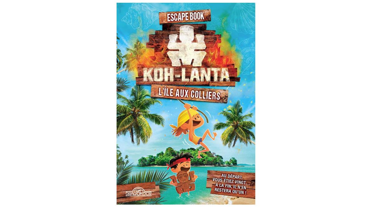 Livre Escape Book Koh Lanta pour enfants